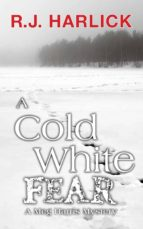 A Cold White Fear (ebook)