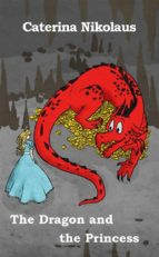 The Dragon And The Princess (ebook)