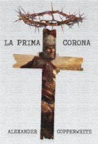 La Prima Corona (ebook)