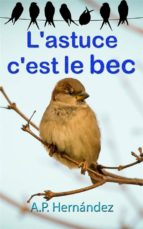 L'astuce, C'est Le Bec (ebook)