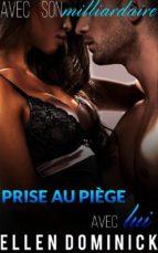 Prise Au Piège Avec Lui (ebook)