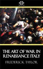 The Art of War in Renaissance Italy (ebook)