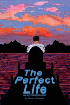 The Perfect Life (ebook)