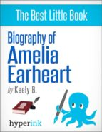 Biography of Amelia Earhart (ebook)