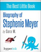 Stephenie Meyer (Author of the Twilight, New Moon, and Eclipse) (ebook)