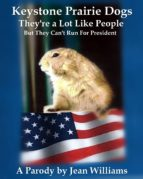 Keystone Prairie Dogs, They're a Lot Like People (ebook)