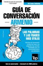 Guía de Conversación Español-Armenio y vocabulario temático de 3000 palabras (ebook)