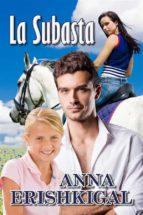 La Subasta: un romance  (Spanish Edition)