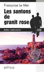 Les Santons de granite rose (ebook)