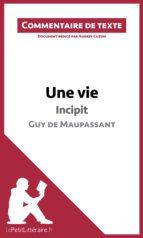 Une vie de Maupassant - Incipit (ebook)
