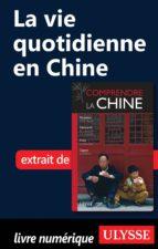 LA VIE QUOTIDIENNE EN CHINE