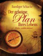 Der geheime Plan Ihres Lebens (ebook)