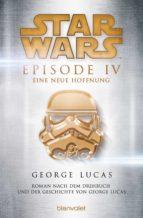 Star Wars™ - Episode IV - Eine neue Hoffnung (ebook)