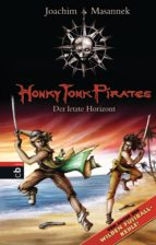 Honky Tonk Pirates - Der letzte Horizont (ebook)