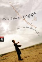 Dem Leben entgegen (ebook)