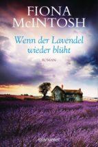 Wenn der Lavendel wieder blüht (ebook)