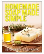 HOMEMADE SOAP MADE SIMPLE