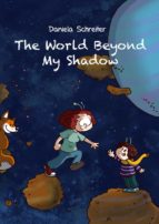 The World beyond my Shadow (ebook)