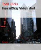 BAGNEY AND STACEY: PHILADELPHIA'S FINEST