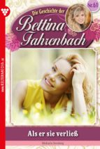 Bettina Fahrenbach 61 - Liebesroman (ebook)