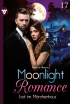 MOONLIGHT ROMANCE 17 ? ROMANTIC THRILLER