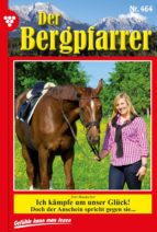 Der Bergpfarrer 464 - Heimatroman (ebook)