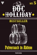 DOC HOLLIDAY BESTSELLER 5 ? WESTERN