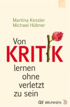 Von Kritik lernen ohne verletzt zu sein (ebook)