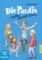 Die Paulis außer Rand und Band (ebook)