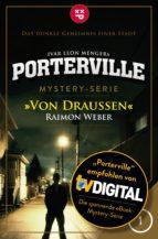 Porterville - Folge 01: Von draußen (ebook)