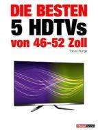 Die besten 5 HDTVs von 46 bis 52 Zoll (ebook)