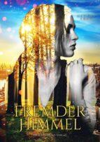 FREMDER HIMMEL