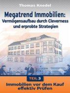 MEGATREND IMMOBILIEN - TEIL 3