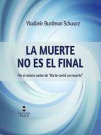 La Muerte No Es El Final (ebook)