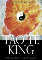 Tao Te King: Der Weg zur Weisheit (ebook)