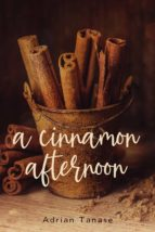 A CINNAMON AFTERNOON