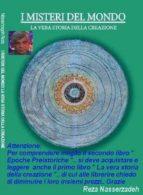 LA VERA STORIA DELLA CREAZIONE la prima edizione dei misteri del mondo (ebook)