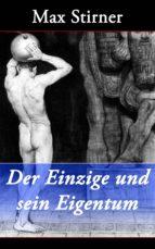 Der Einzige und sein Eigentum (ebook)