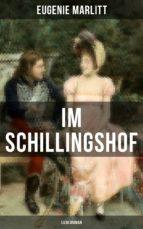 Im Schillingshof: Liebesroman (ebook)