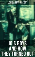 JO'S BOYS AND HOW THEY TURNED OUT