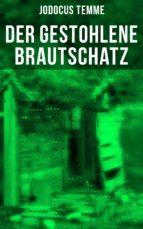Der gestohlene Brautschatz (ebook)