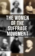 The Women of the Suffrage Movement (ebook)
