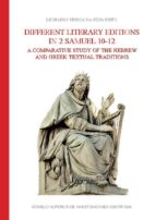 Different literary editions in 2 Samuel 10-12 : a comparative study of the Hebrew and Greek textual traditions (eBook)