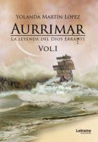 Aurrimar. La leyenda del Dios Errante Vol. 1 (ebook)