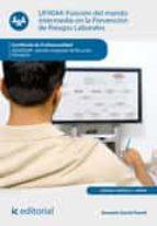 Función del mando intermedio en la Prevención de Riesgos Laborales. ADGD0208  (ebook)