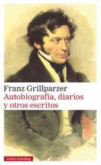 Autobiografía, diarios y otros escritos (ebook)