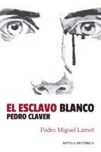 EL ESCLAVO BLANCO (ebook)