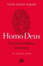 Homo Deus. Una breu història del demà (ebook)