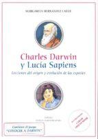 Charles Darwin y Lucía Sapiens. Lecciones del origen y evolución de las especies (ebook)
