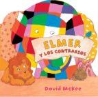 Elmer y los contrarios (Elmer) (ebook)